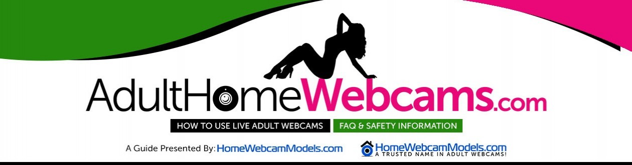 Adult Webcams How To Guide